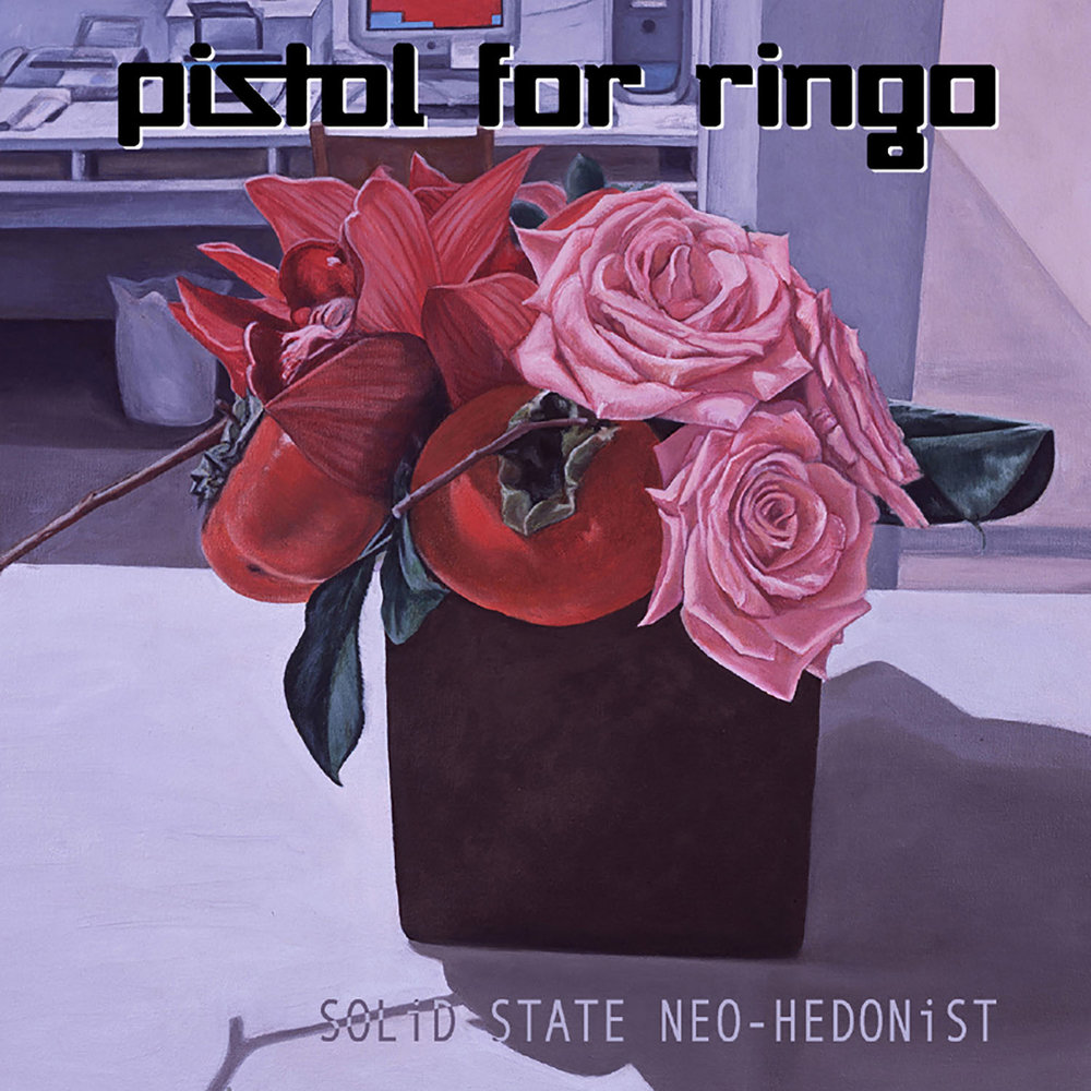 Pistol for Ringo   Solid State Neo-Hedonist