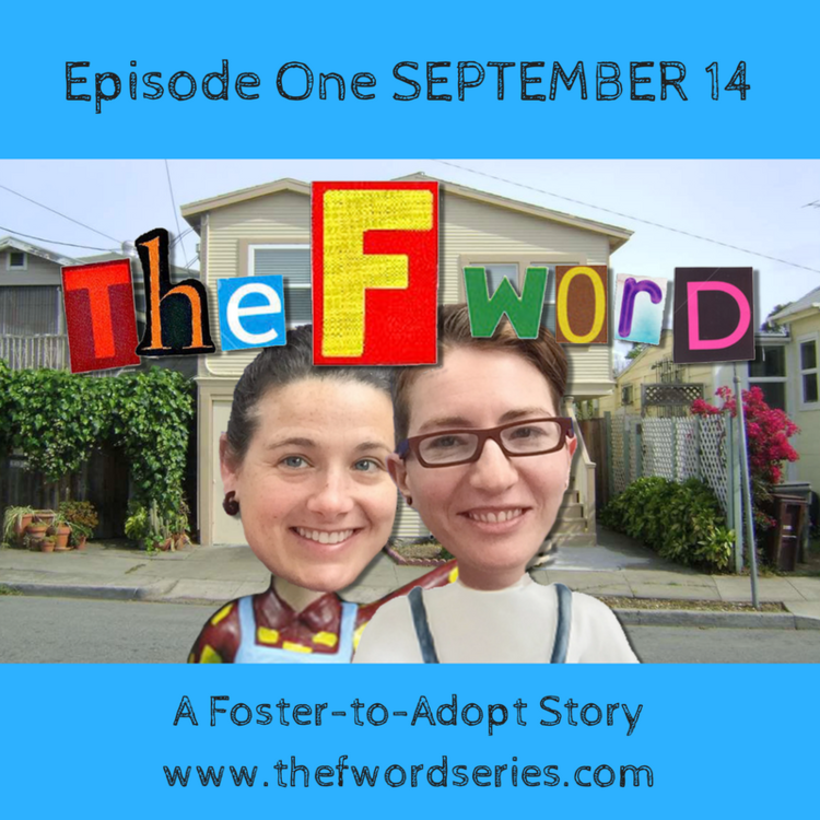 Watch Now — The F Word: A Foster-to-Adopt Story
