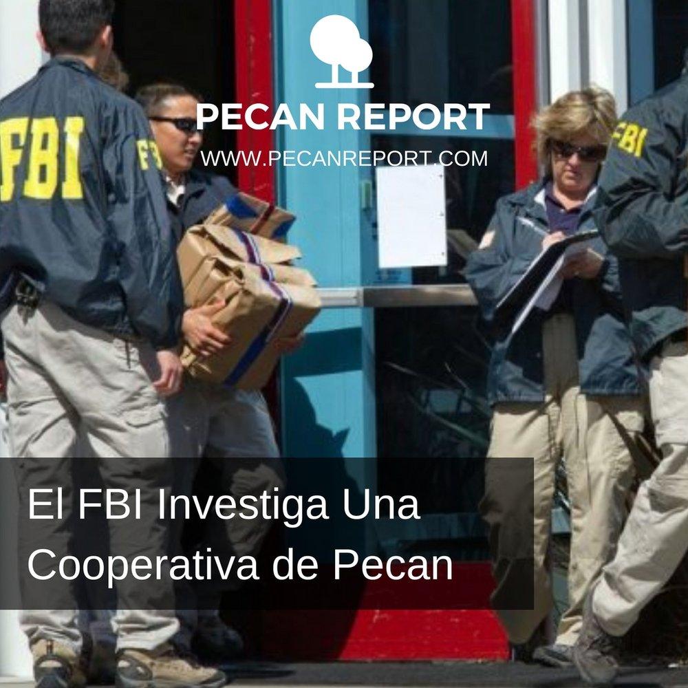El FBI investiga una Cooperativa de Pecan.jpg