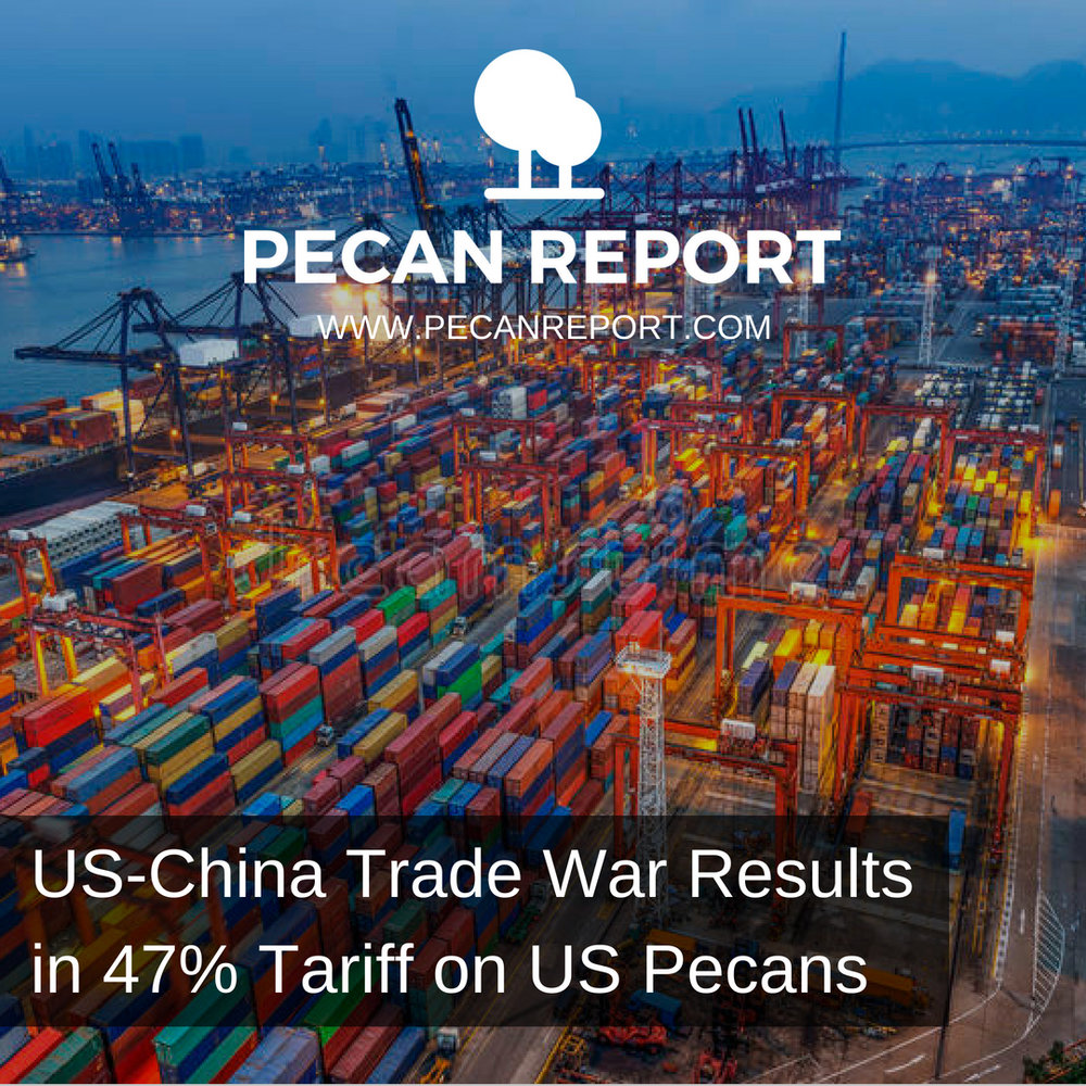US-China Trade War Results in 47% Tariff on US Pecans.jpg