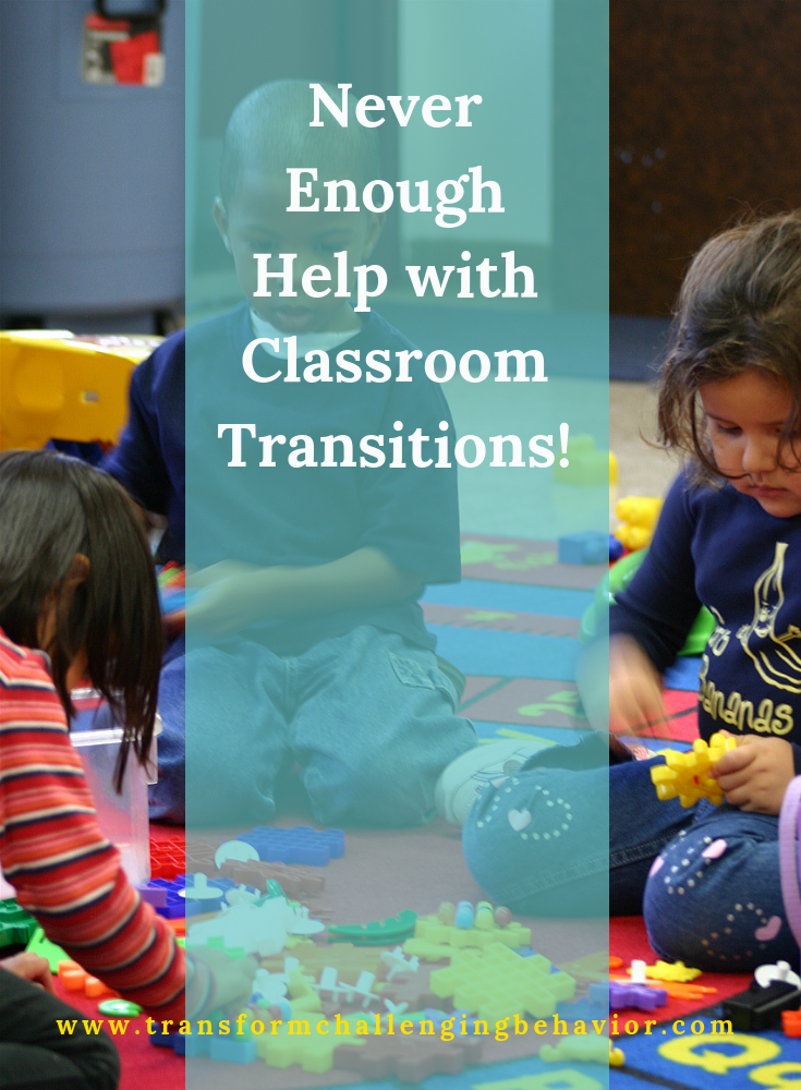 No help with classroom transitions