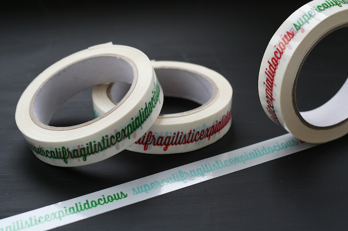 Supercalifragilisticexpialidocious tape
