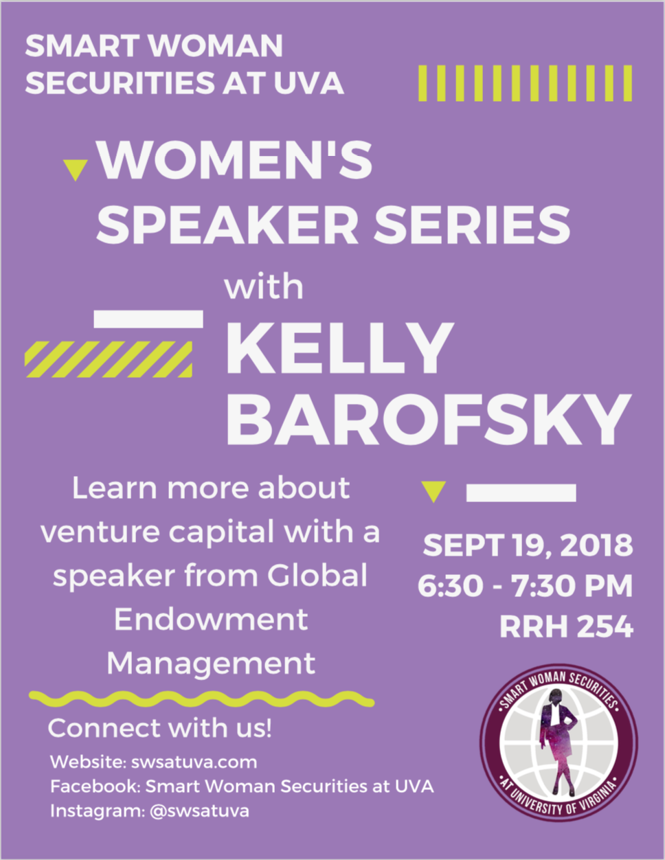 SWS kicked off the Fall 2018 Women's Speaker Series with Kelly Barofsky from Global Endowment Management. The session held on Wednesday, September 19th provided an introduction to venture capital for members of SWS and other interested students, as well as an overview of working at Global Endowment Management.