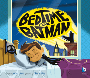 Bedtime-for-Batman---Michael-Dahl-1