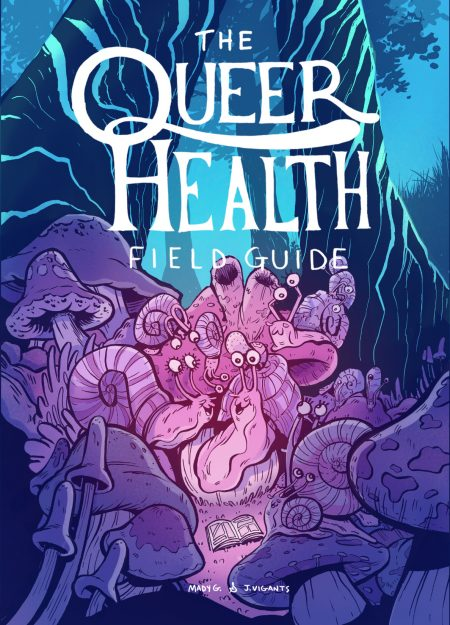 the-queer-health-field-guide