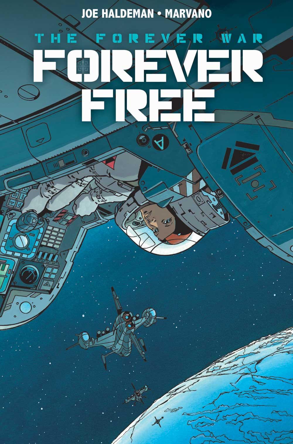 Cover - The Forever War Forever Free #1.jpg