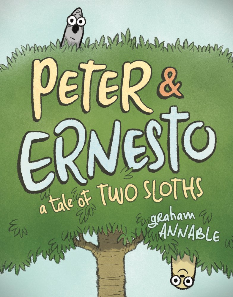 Peter & Ernesto A Tale of Two Sloths.jpg