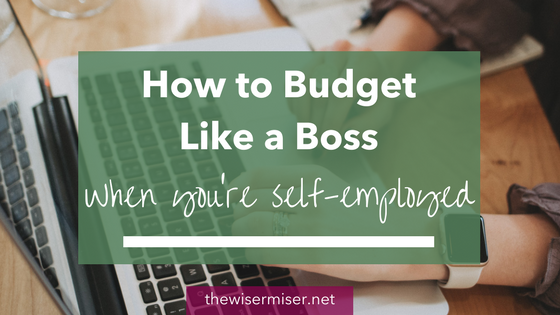 How to budget like a boss when you're self-employed. Tame variable incomes and the cash-flow rollercoaster!