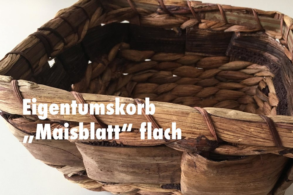 "MÖ-Eigentumskorb-""Maisblatt""-flach.jpg"