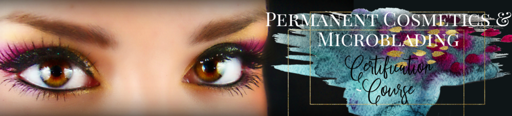 Become Certified in NM as a Permanent Cosmetic and Microblade Artist