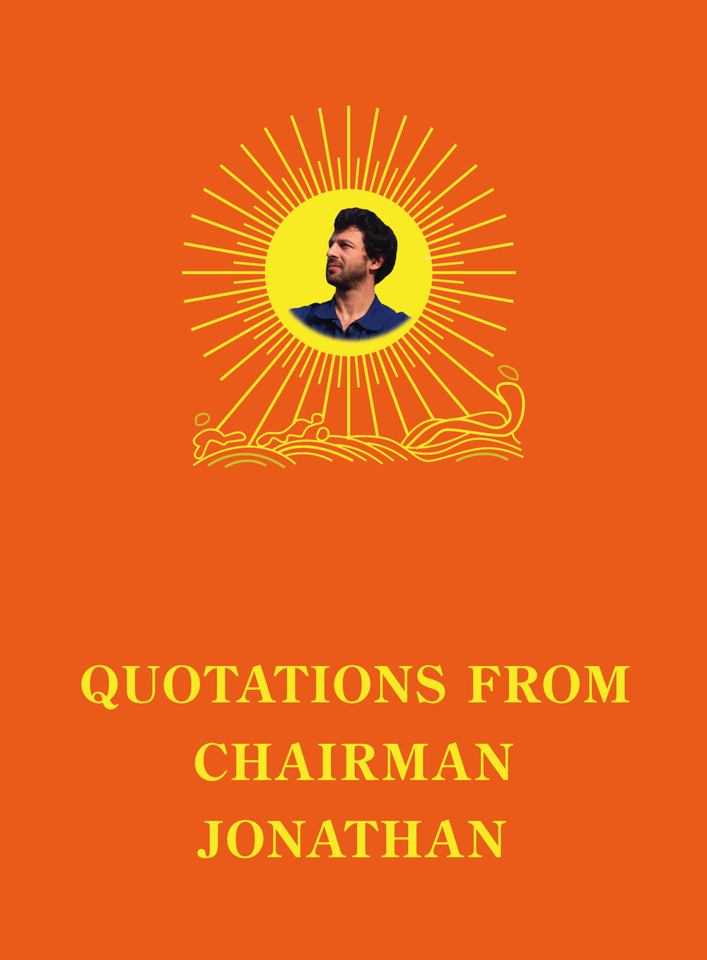 QUOTATIONS FROM CHAIRMAN JONATHAN propaganda cover book / TTC 2017