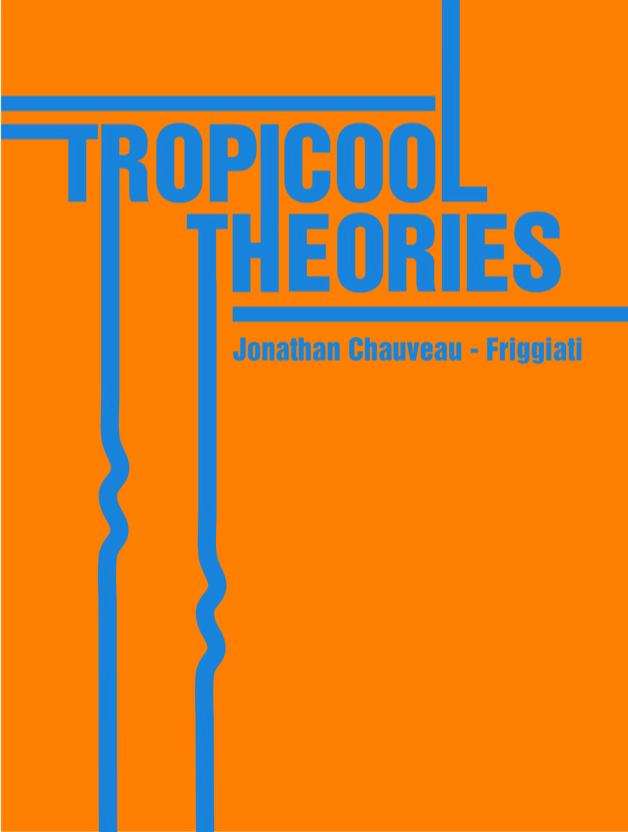 TROPICOOL THÉORIES book cover / TTC 2018
