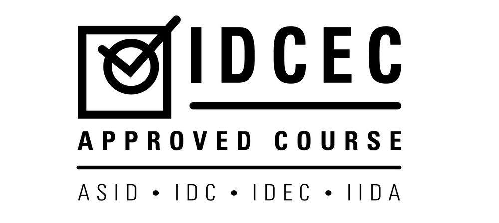 This course is accredited through the Interior Design Continuing Education Council (IDCEC). - Interior Designers that take the course are eligible for Continuing Education Units through IDCEC, ASID, IDC IDEC & IIDA.