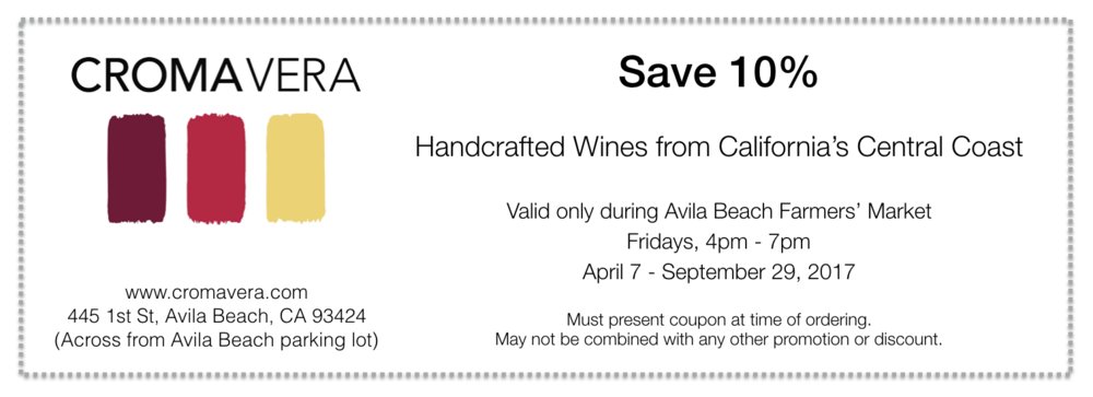Print this coupon and bring it with you to the Avila Beach Farmers' Market to save 10% at Croma Vera Wines.