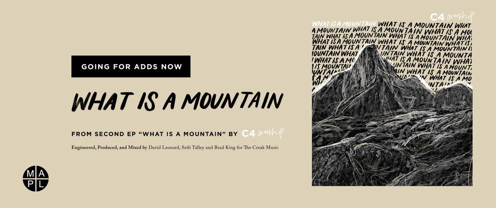 C4Worship-WhatIsAMountain-Radio-Ad.jpg