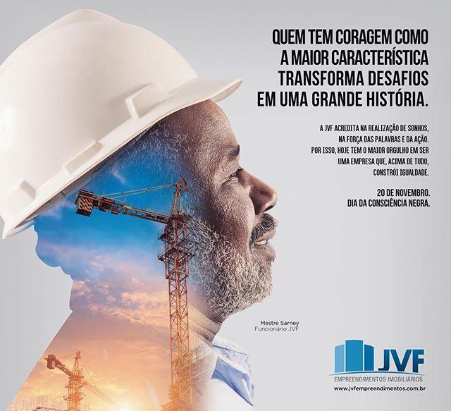 @jvfempreendimentosimobiliarios construindo igualdade. #20deNovembro