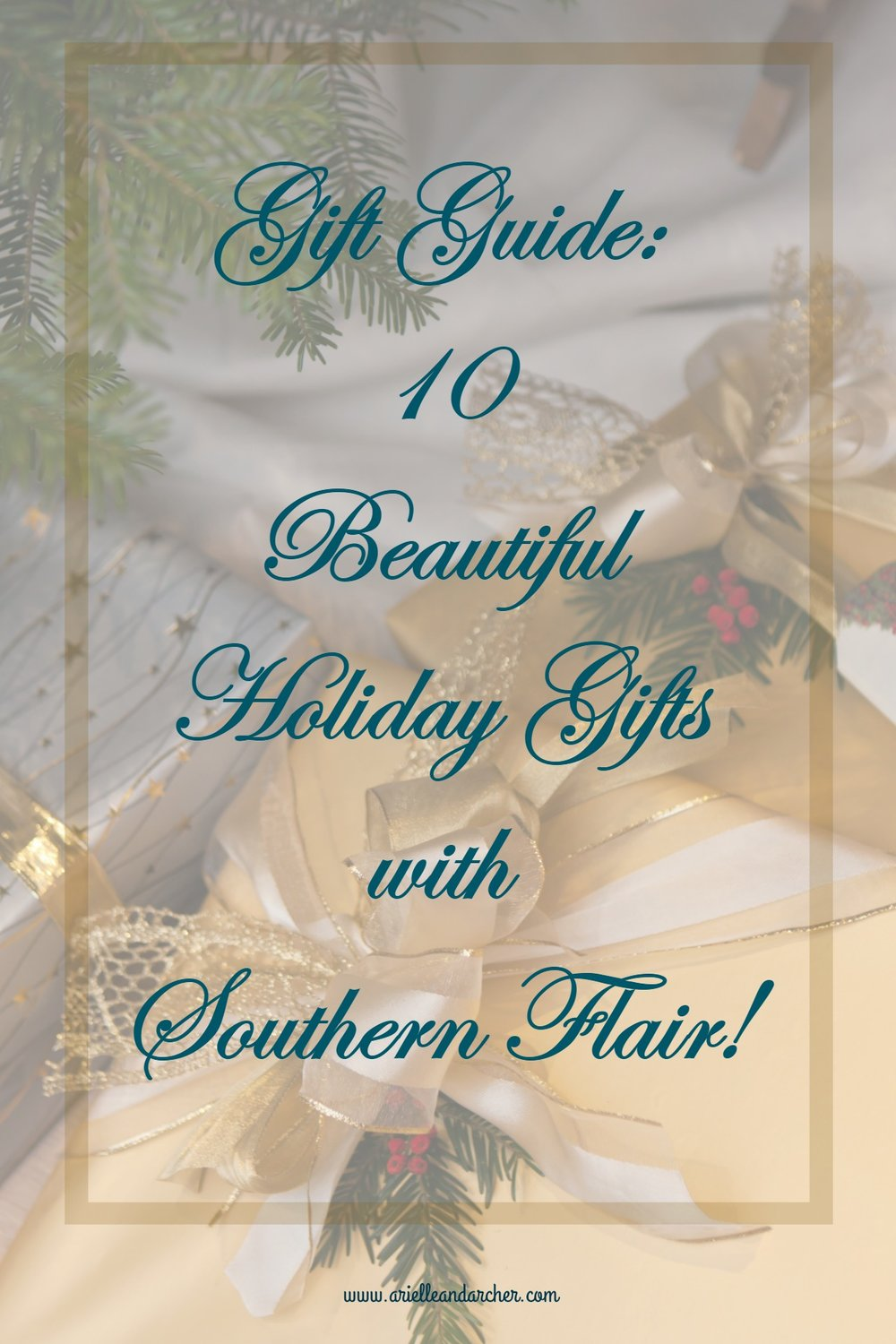 Gift Guide 10 Beautiful Holiday Gifts with Southern Flair!