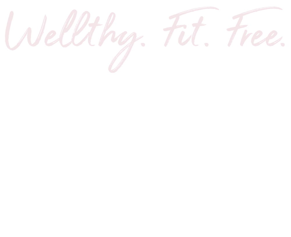Wellthy. Fit. Free.