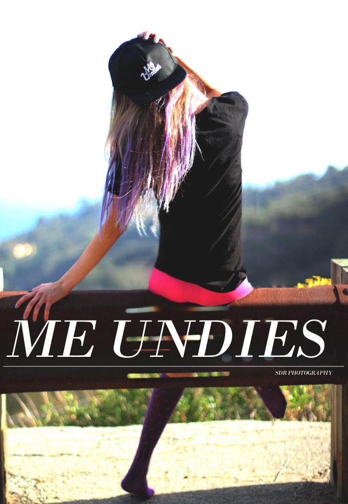me undies