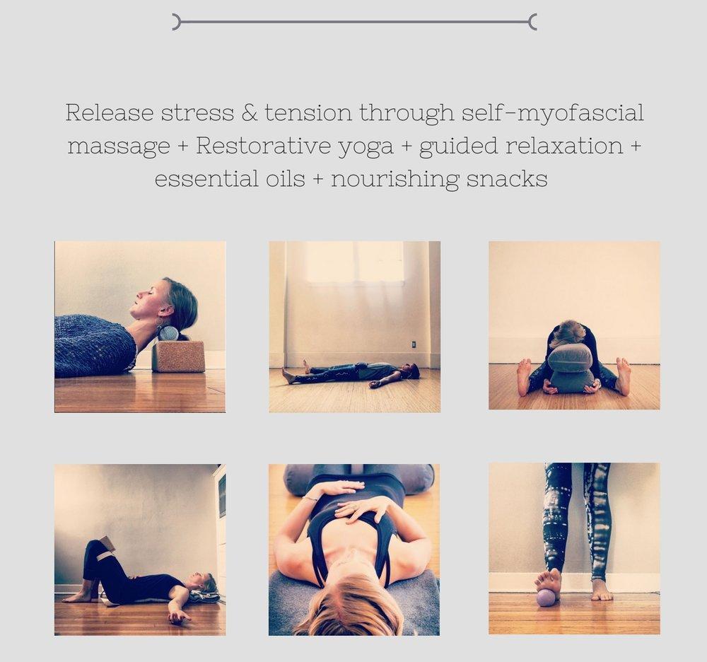 Myofascial massage; restorative yoga
