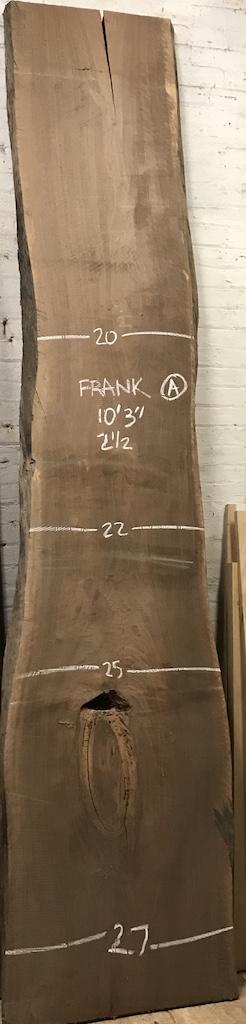 """BW0611FRANK - A    10'-3"""" L x 23"""" W x 2.5"""" T    49.1 bf @ $25/bf    $1228"""