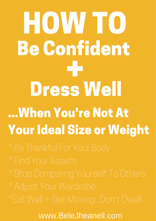 how_to_be_confident_and_dress_well_when_youre_not_at_your_ideal_weight