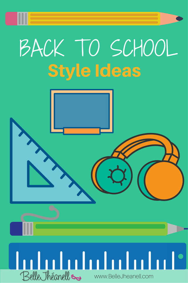 back_to_school_style_ideas_belle_jheanell