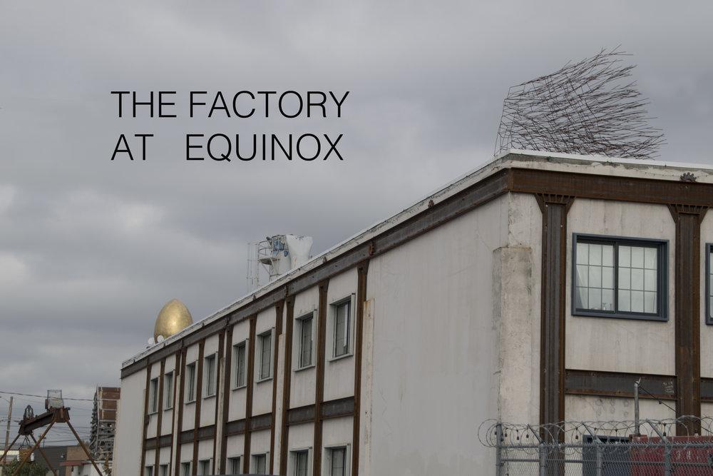 Factory_Equinox.jpg
