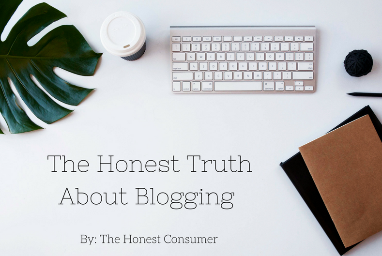 The Honest Truth About Blogging