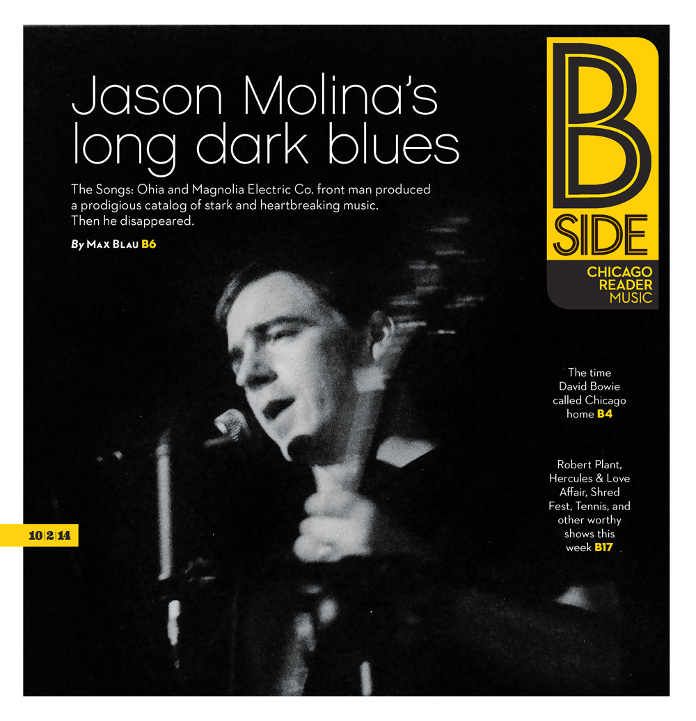 Jason Molina's Long Dark Blues   The Songs: Ohia and Magnolia Electric Co. front man produced a prodigious catalog of stark and heartbreaking music. Then he disappeared.