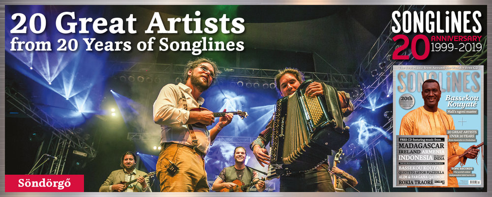 Songlines20 great Artists - The 20th anniversary issue of Songlines (March #145) is now on sale and features 20 great artists who emerged during the lifetime of the magazine including Anda Union • Aurelio Martinez • Bassekou Kouyaté • Catrin Finch & Seckou Keita • dakhabrakha • #FaizAliFaiz • Fatoumata Diawara • Gurrumul • Julie Fowlis • Kayhan Kalhor • Lau • Mariza • Mokoomba • Oi Va Voi • Rhiannon Giddens • Sam Lee • Seu Jorge • Söndörgő • Tanya Tagaq • Tinariwen • For more information visit http://www.songlines.co.uk/magazine