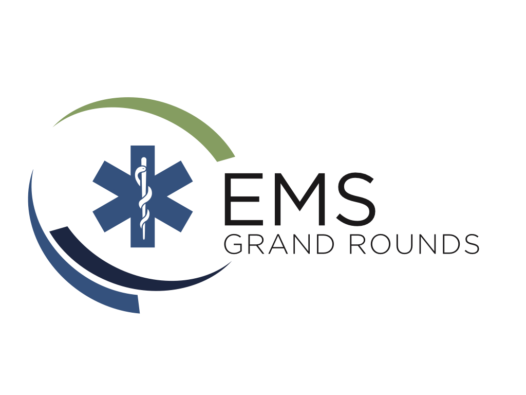 EMS Grand Rounds