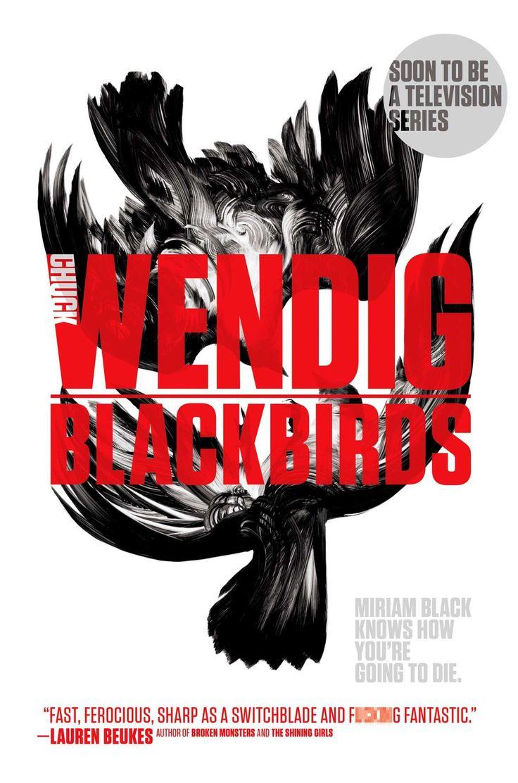 blackbirds-miriam-black-1-chuck-wendig.jpg