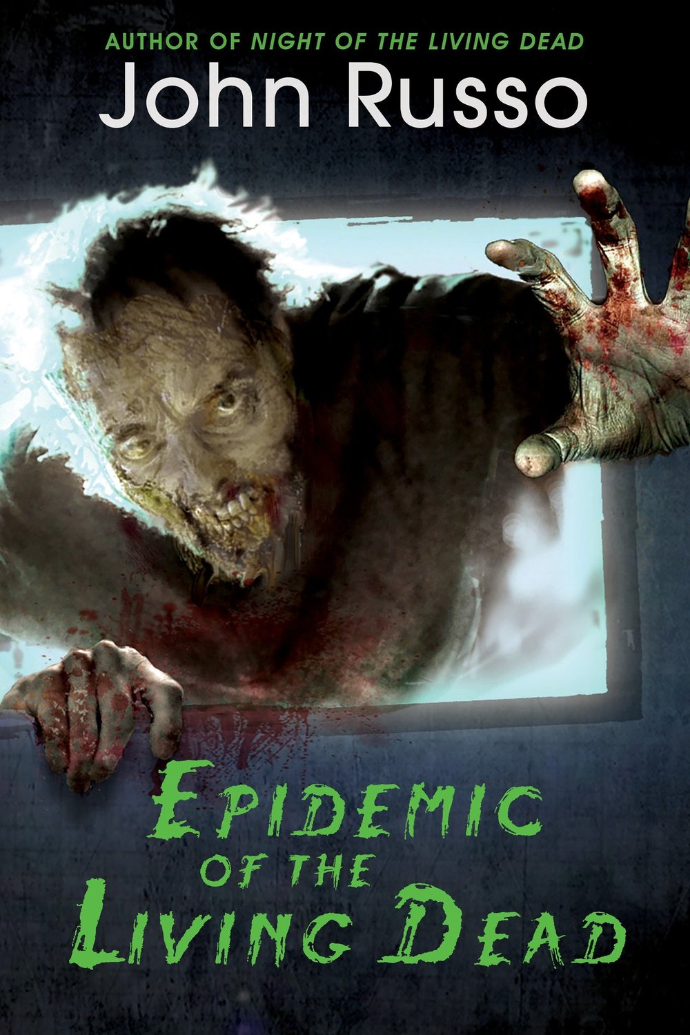 Epidemic of the Living Dead_John Russo.jpg