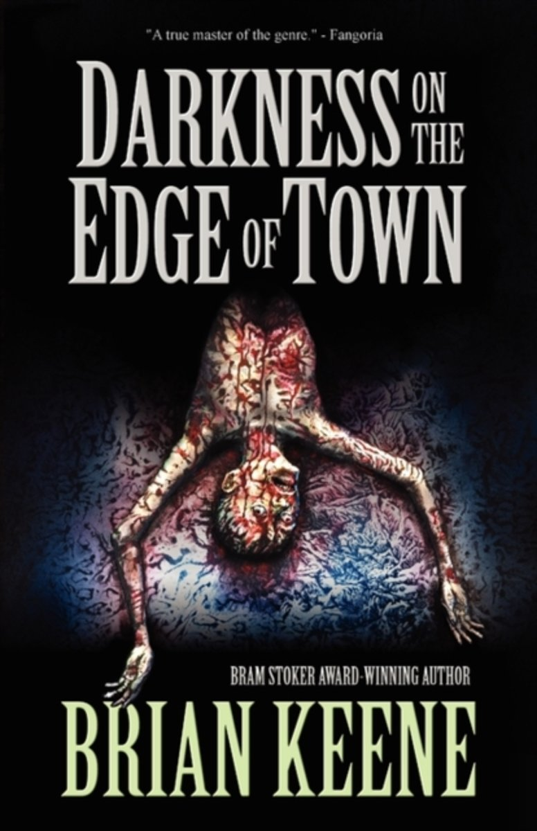 Darkness on the Edge of Town_Brian Keene.jpg