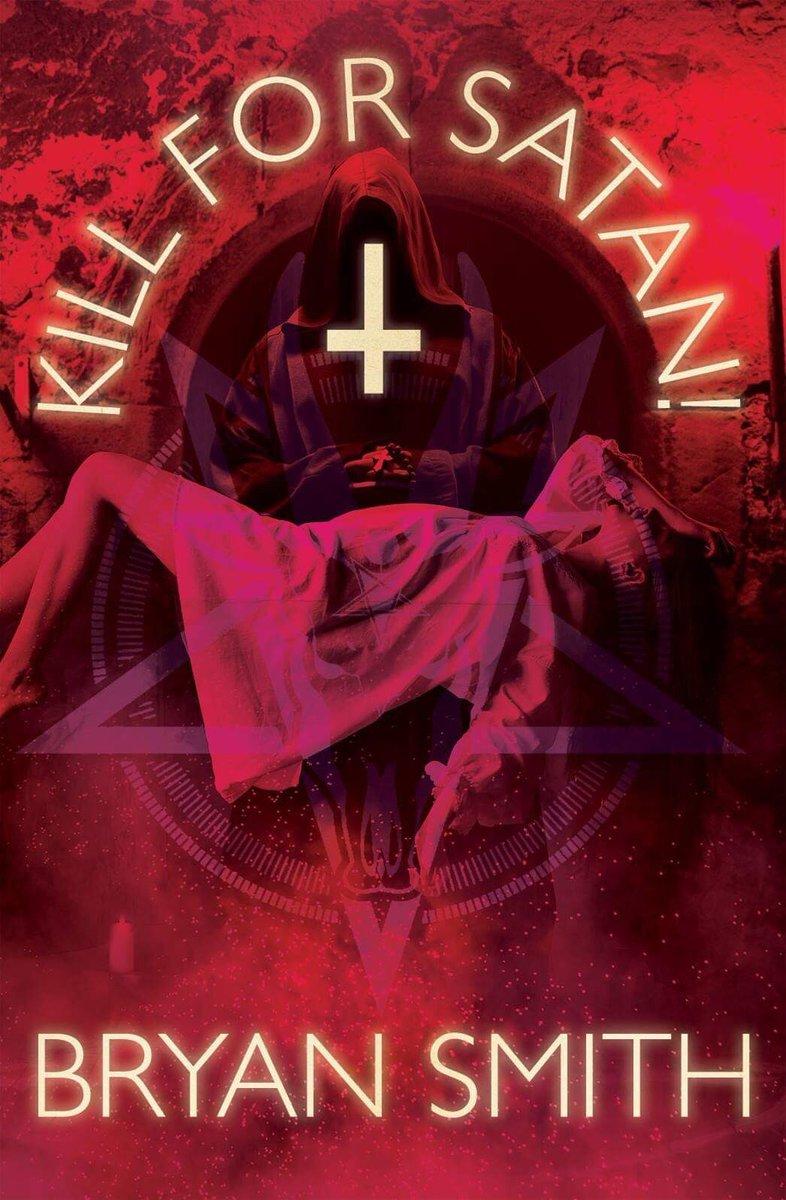 Kill-For-Satan-Bryan-Smith.jpg