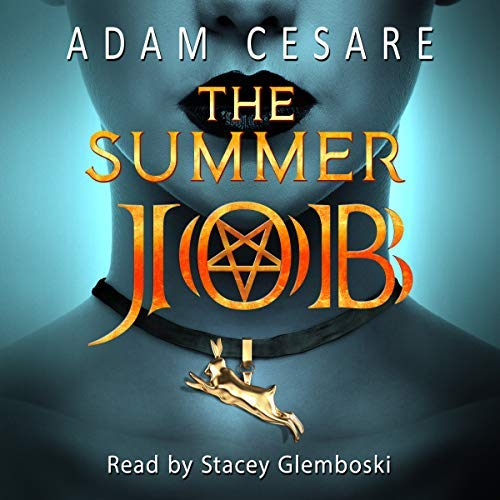 The Summer Job_Adam Cesare_Stacey Glemboski.jpg
