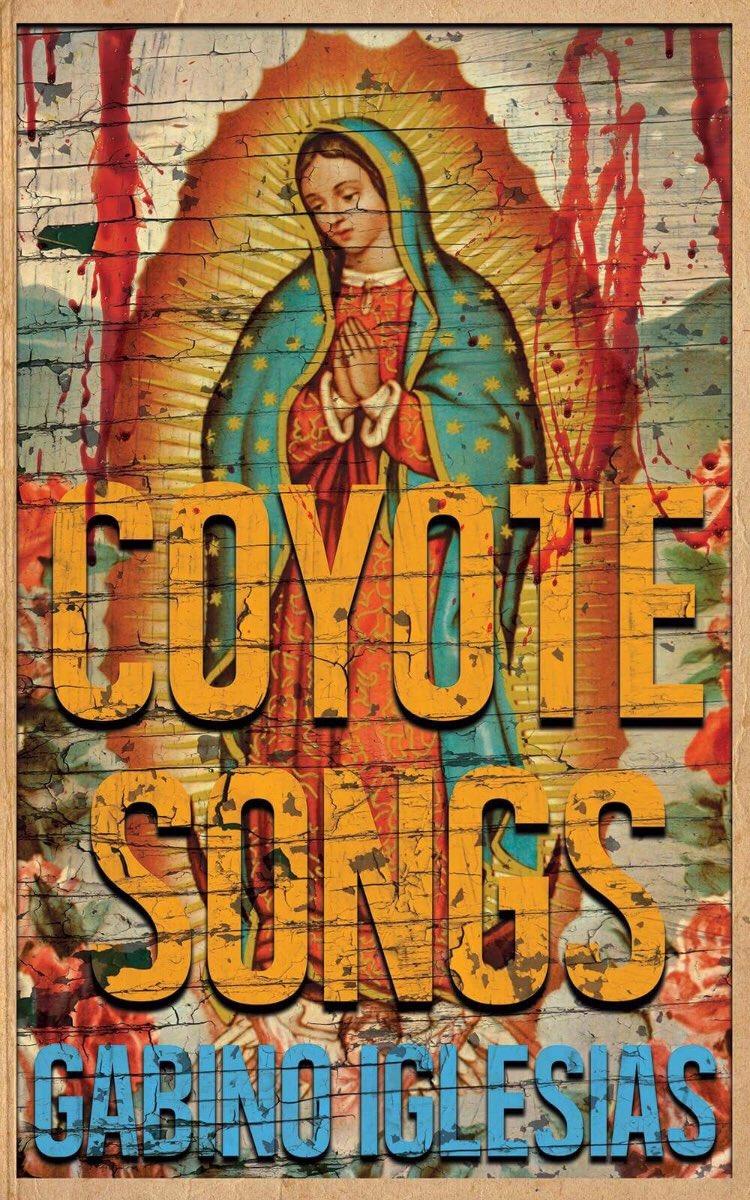 Coyote Songs_Gabino Iglesias.jpg