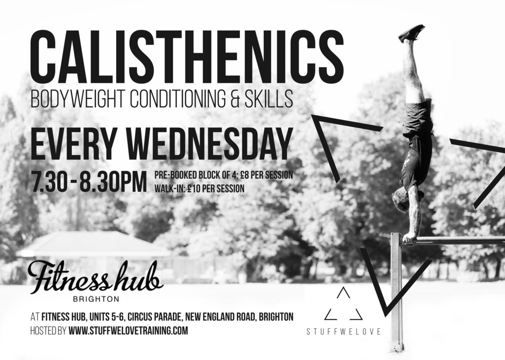 MY WEEKLY CALISTHENICS CLASS IS RUNNING AT FITNESS HUB - COME TO THE FREE TASTER SESSION & BOOK YOUR PLACE BY SENDING ME AN EMAIL!