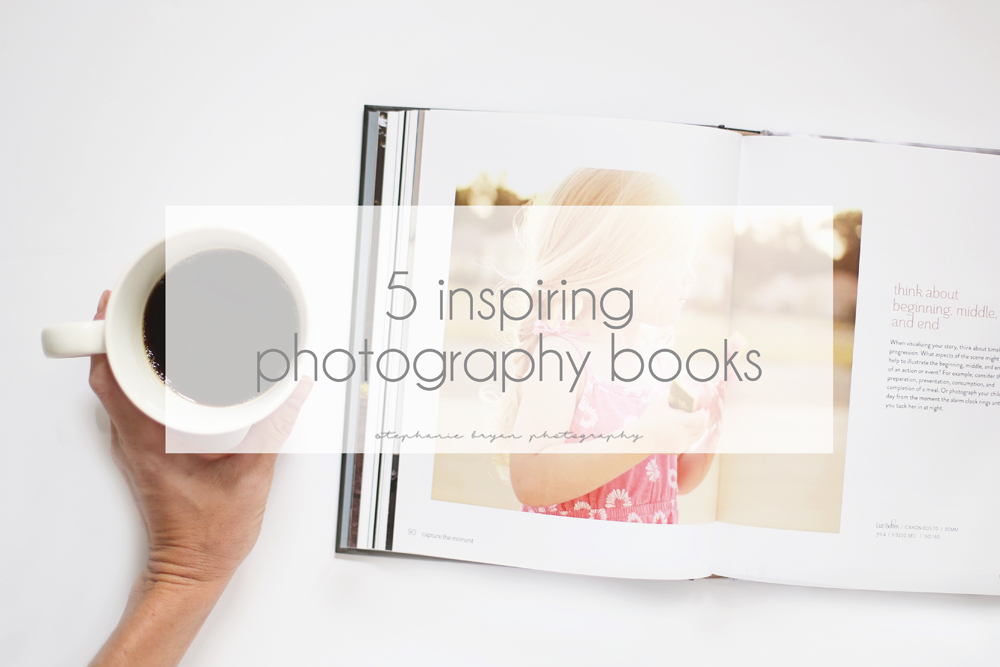 Stephanie Bryan Photography - 5 inspiring photography books