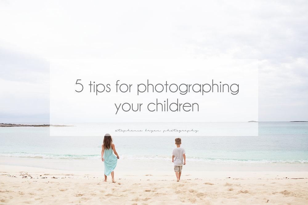 stephaniebryanphotography_5tipsforphotographingyourchildren.jpg