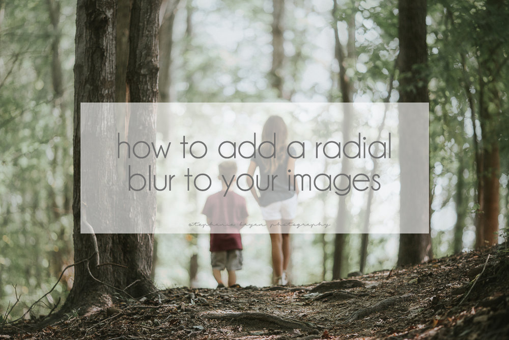 Stephanie Bryan Photography -How to add a radial blur