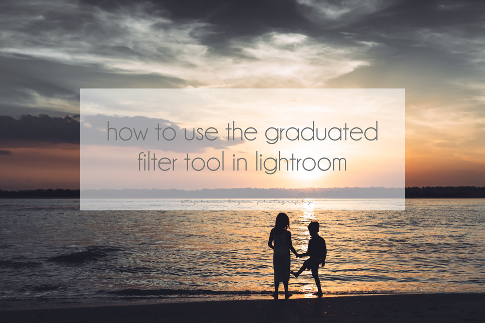 Stephanie Bryan Photography - How to use the graduated filter tool in Lightroom