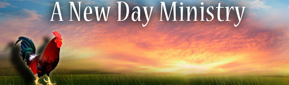 A NEW DAY MINISTRY