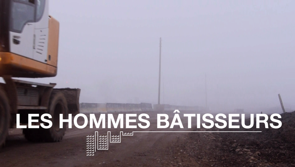 Les hommes bâtisseurs - Documentaire 52'