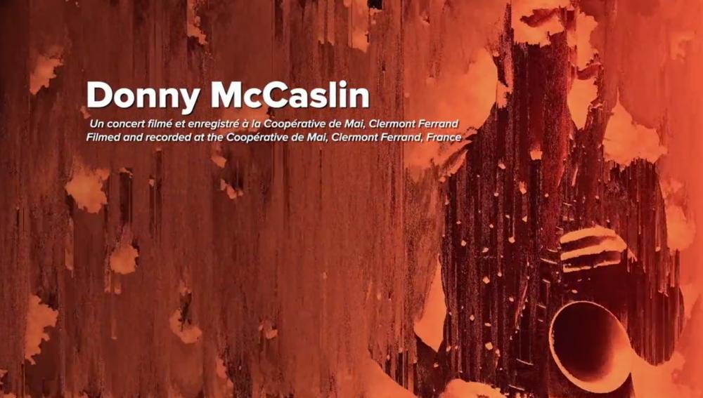 Donny Mc Caslin - concert 100'