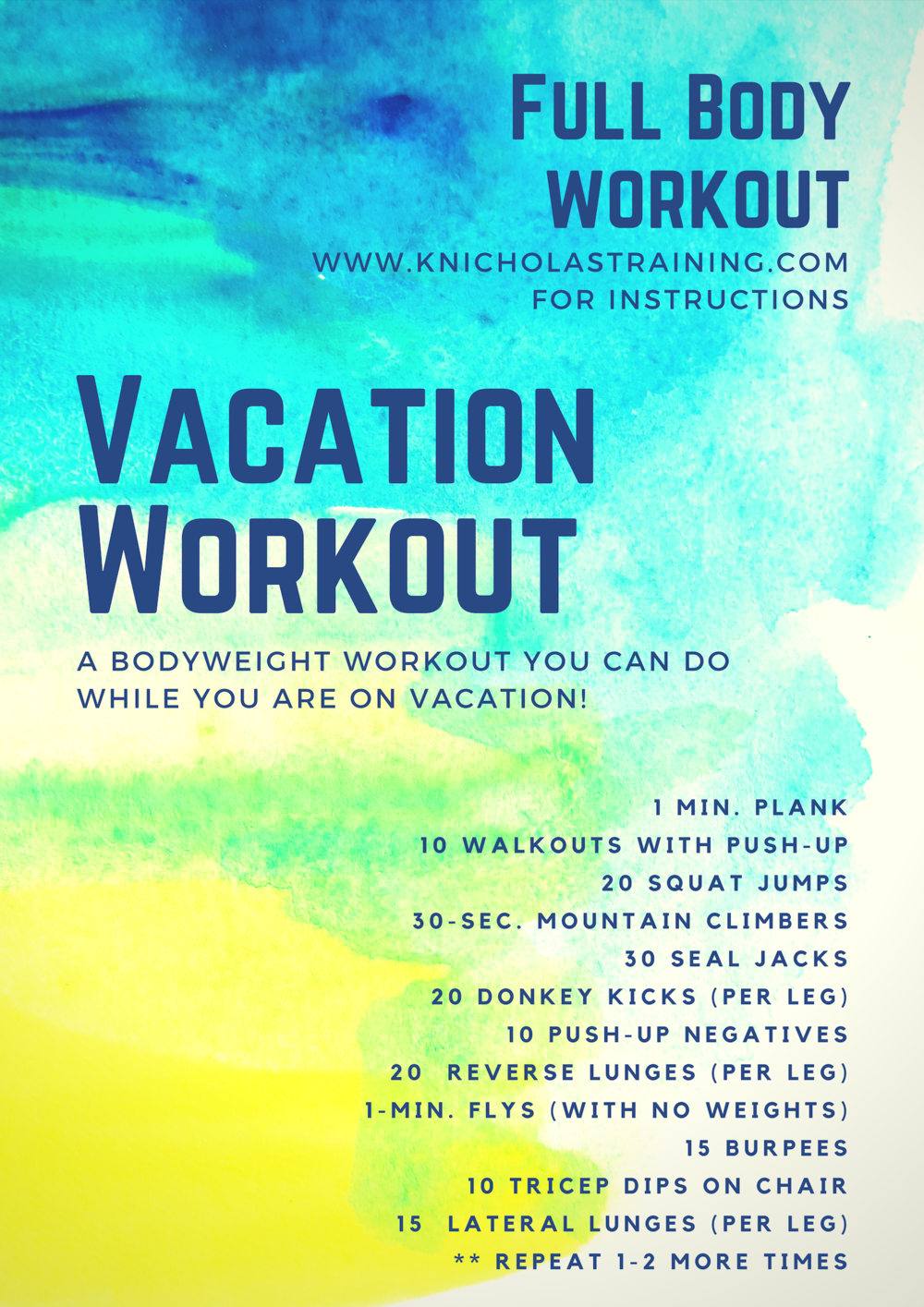 This is my go-to vacation workout. I feel great after I am done, and it only takes 20 minutes.