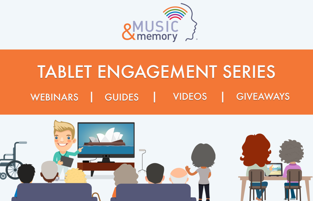 Music and Memory Tablet Engagement Series.png