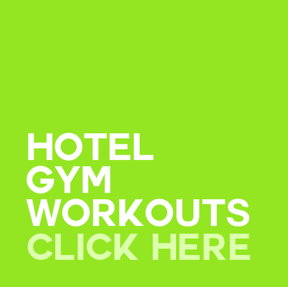 HOTEL GYM WORKOUTS