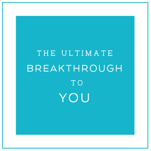 Ultimate Breakthrough to You Coaching Package